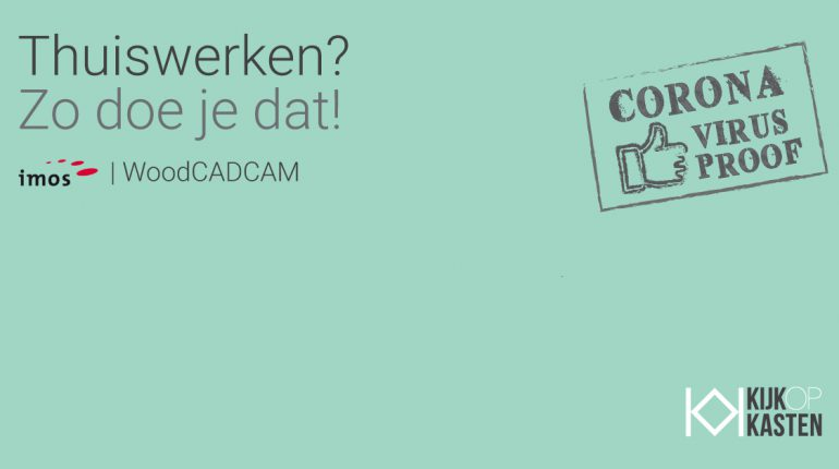 Corona? Werk thuis met imos CAD CAM!